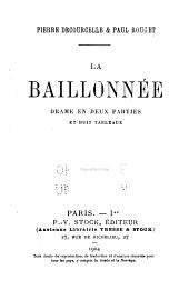La baillonnée: drame en deux parties et huit tableaux
