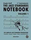 The Jazz Standards Notebook Vol  1 Eb Instruments   Single Staff PDF