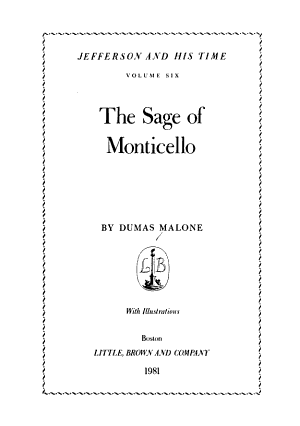 Jefferson and His Time: The sage of Monticello