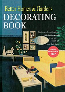 Better Homes and Gardens Decorating Book Book