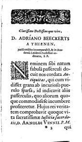 Arnoldi Vinnii... selectarum juris quaestionum libri duo. Additae sunt Simonis Vinnii ...orationes duae, et alia quaedam