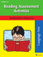 Reading Assessment Activities: Reading Well in Grades 4-5