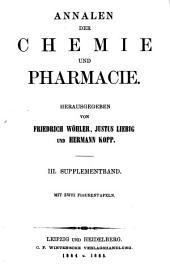 Annalen der Chemie und Pharmacie: Supplementband, Bände 3-4