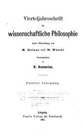 Vierteljahrsschrift für wissenschaftliche philosophie und soziologie ...: Bände 5-6