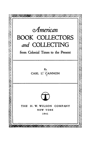 American Book Collectors and Collecting from Colonial Times to the Present PDF