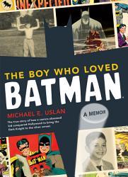 The Boy Who Loved Batman Book PDF