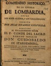 Compendio historico de la guerra de Lombardia entre los altos aliados y los galli-hispanicos