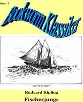 Fischerjungs: Bookworm-Klassiker 2