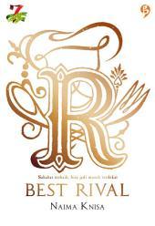 Best Rival: Sahabat terbaik, bisa jadi musuh terdekat