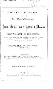 Proceedings of the Most Worshipful Grand Lodge of Ancient Free and Accepted Masons of the Commonwealth of Massachusetts