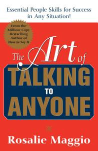 The Art of Talking to Anyone  Essential People Skills for Success in Any Situation