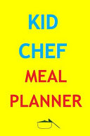 Kid Chef Meal Planner Book