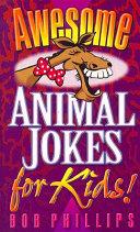 Awesome Animal Jokes for Kids  PDF
