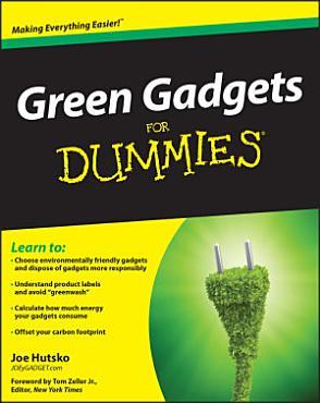 Green Gadgets For Dummies PDF