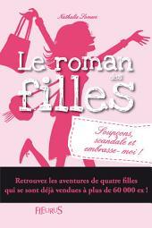 Soupçons, scandale et embrasse-moi !: Le roman des filles