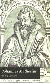 Johannes Mathesius: Ein lebens- und sitten-bild aus der reformationszeit, Band 1