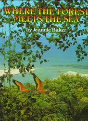 Where The Forest Meets The Sea Book PDF
