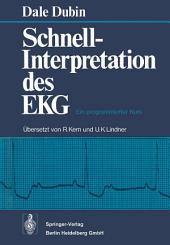Schnell-Interpretation des EKG: Ein programmierter Kurs