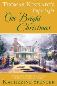 Thomas Kinkade s Cape Light  One Bright Christmas Book