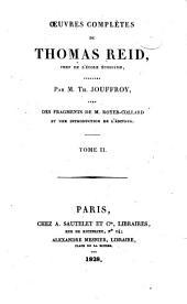 Œuvres complètes de Thomas Reid,: Recherches sur l'entendement humain d'après les principes du sens commun. 1828