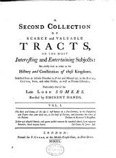 A Collection of Scarce and Valuable Tracts, on the Most Interesting and Entertaining Subjects: But Chiefly Such as Relate to the History and Constitution of These Kingdoms, Volume 5