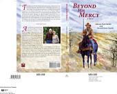 Beyond His Mercy, An America Civil War Novel: A Novel