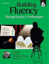 Building Fluency Through Practice & Performance: Grade 3