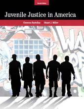 Juvenile Justice In America: Edition 7