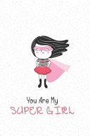 You Are My Super Girl PDF