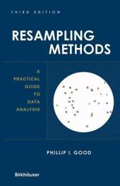 Resampling Methods: A Practical Guide to Data Analysis, Edition 3
