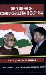 The Challenge Of Confidence Building Measures In South Asia Book PDF