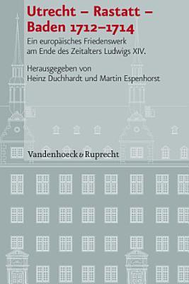 Utrecht     Rastatt     Baden 1712   1714 PDF