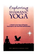 Exploring Shamanic Yoga