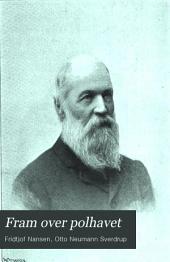 Fram over polhavet: den norske polarfærd 1893-1896, Volum 1