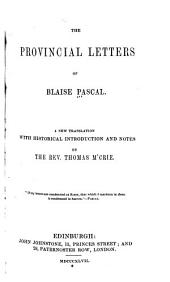 The Provincial Letters of Blaise Pascal: A New Translation, with Historical Introduction and Notes
