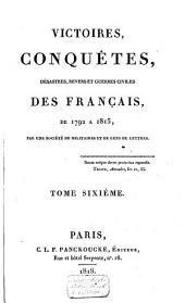 Victoires, conquêtes, revers et guerres civiles des Français, depuis les Gaulois jusqu'en 1792: Volume12