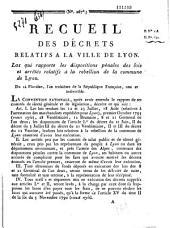 Loi qui rapporte les dispositions pénales des lois et arrêtés relatifs à la rébellion de la commune de Lyon. du 14e jour de pluviose an III