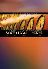 Effectively Managing Natural Gas Costs