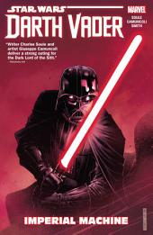 Star Wars: Darth Vader: Dark Lord Of The Sith Vol. 1 - Imperial Machine