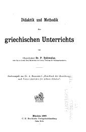 Das griechische lesebuch von Wilamowitz seine wissenschaftliche und seine praktische bedeutung