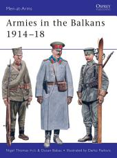 Armies in the Balkans 1914–18