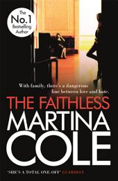The Faithless: A dark thriller of intrigue and murder