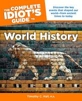 The Complete Idiot s Guide to World History  2nd Edition PDF