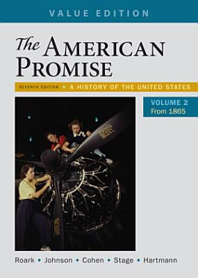 The American Promise  Value Edition  Volume 2 PDF