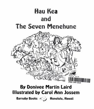 Hau Kea and the Seven Menehune PDF