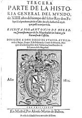Tercera Parte De La Historia General del Mvndo, de XIIII. años del tiempo del señor Rey don Felipe II. el prudente, desde el año de 1585. hasta el de 1598. que passò a mejor vida: Volume 3