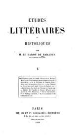 Études littéraires et historiques: Volume1