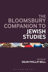 The Bloomsbury Companion to Jewish Studies