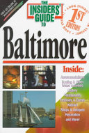 The Insiders' Guide to Baltimore