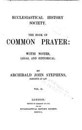 The Book of Common Prayer and administration of the sacraments: and other rites and ceremonies of the church, according to the use of the United Church of England and Ireland; together with the Psalter or Psalms of David, pointed as they are to be sung or said in churches; and the form and manner of making, ordaining, and consecrating of bishops, priests, and deacons. The text taken from the manuscript book originally annexed to stat. 17 & 18 Car. II. c.6 (Ir.)